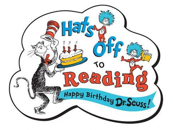Come Help Us Celebrate Dr Seuss 114th Birthday With A Hats Off To Reading Party