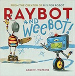 raybot and weebot mclean and eakin booksellers adam watkins event author book bookstore